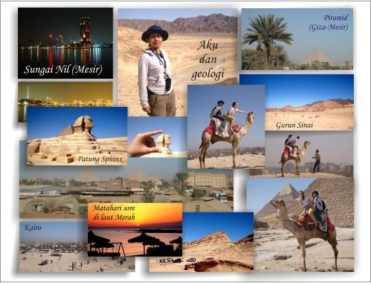 Beberapa tempat yang kujalani selama fieldtrip di Mesir (Kairo-Helioplolis, Sungai Nil, Piramida, Patung Sphinx, Laut Merah dan Gurun Sinai.